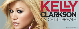 Kelly Clarkson Catch My Breath, Free Facebook Timeline Profile Cover, Celebrity