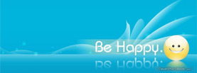 Be Happy, Free Facebook Timeline Profile Cover, Emotions