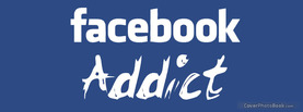 Facebook Addict, Free Facebook Timeline Profile Cover, Funny