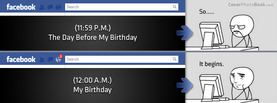My Birthday So it Begins, Free Facebook Timeline Profile Cover, Funny