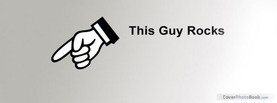 This Guy Rocks, Free Facebook Timeline Profile Cover, Funny