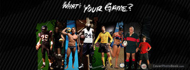 Whats Your Game Sports, Free Facebook Timeline Profile Cover, Hobbies