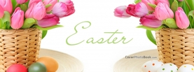 Easter Text Flowers Basket Eggs, Free Facebook Timeline Profile Cover, Holidays