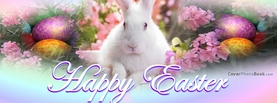 Happy Easter Real Rabbit Rainbow Eggs, Free Facebook Timeline Profile Cover, Holidays