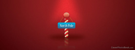 North Pole Sign Christmas Red, Free Facebook Timeline Profile Cover, Holidays