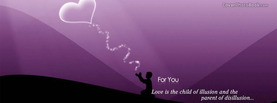 For You Love Illusion, Free Facebook Timeline Profile Cover, Love