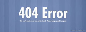 404 Error Hang Up, Free Facebook Timeline Profile Cover, Quotes