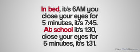 Bed School 5 Minutes, Free Facebook Timeline Profile Cover, Quotes