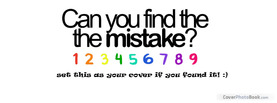 Can you find the Mistake, Free Facebook Timeline Profile Cover, Quotes