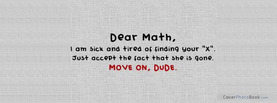 Dear Math Move On, Free Facebook Timeline Profile Cover, Quotes