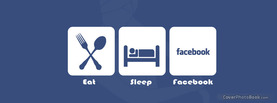 Eat Sleep Facebook, Free Facebook Timeline Profile Cover, Quotes