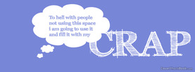 Fill Space With Crap, Free Facebook Timeline Profile Cover, Quotes