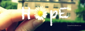 Hope Flower, Free Facebook Timeline Profile Cover, Quotes
