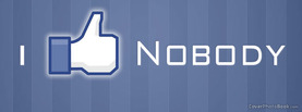 I Like Nobody, Free Facebook Timeline Profile Cover, Quotes