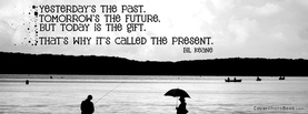 Past Future Gift Present, Free Facebook Timeline Profile Cover, Quotes