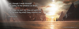 Psalms 23 4 Bible God, Free Facebook Timeline Profile Cover, Quotes