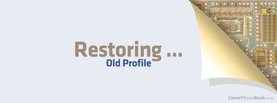 Restoring Old Profile, Free Facebook Timeline Profile Cover, Quotes
