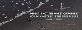 To Not Try is True Failure, Free Facebook Timeline Profile Cover, Quotes