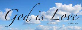 God Is Love 1 John 4-8 Clouds, Free Facebook Timeline Profile Cover
