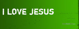 I Love Jesus, Free Facebook Timeline Profile Cover, Religion