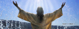 Jesus Christ Raise Hands in Water, Free Facebook Timeline Profile Cover, Religion