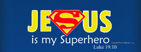 Jesus is my Superhero Luke 19-10, Free Facebook Timeline Profile Cover, Religion