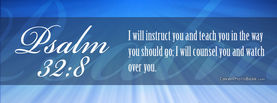Psalms 32-8 I will Instruct you, Free Facebook Timeline Profile Cover, Religion