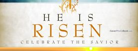 Savoir He is Risen, Free Facebook Timeline Profile Cover, Religion