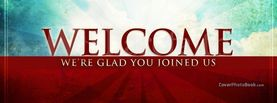 Welcome Glad You Joined Us, Free Facebook Timeline Profile Cover, Welcome